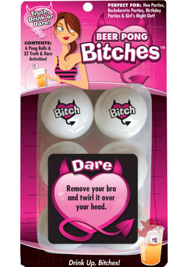 Beer Pong Bitches Truth Drink Or Dare
