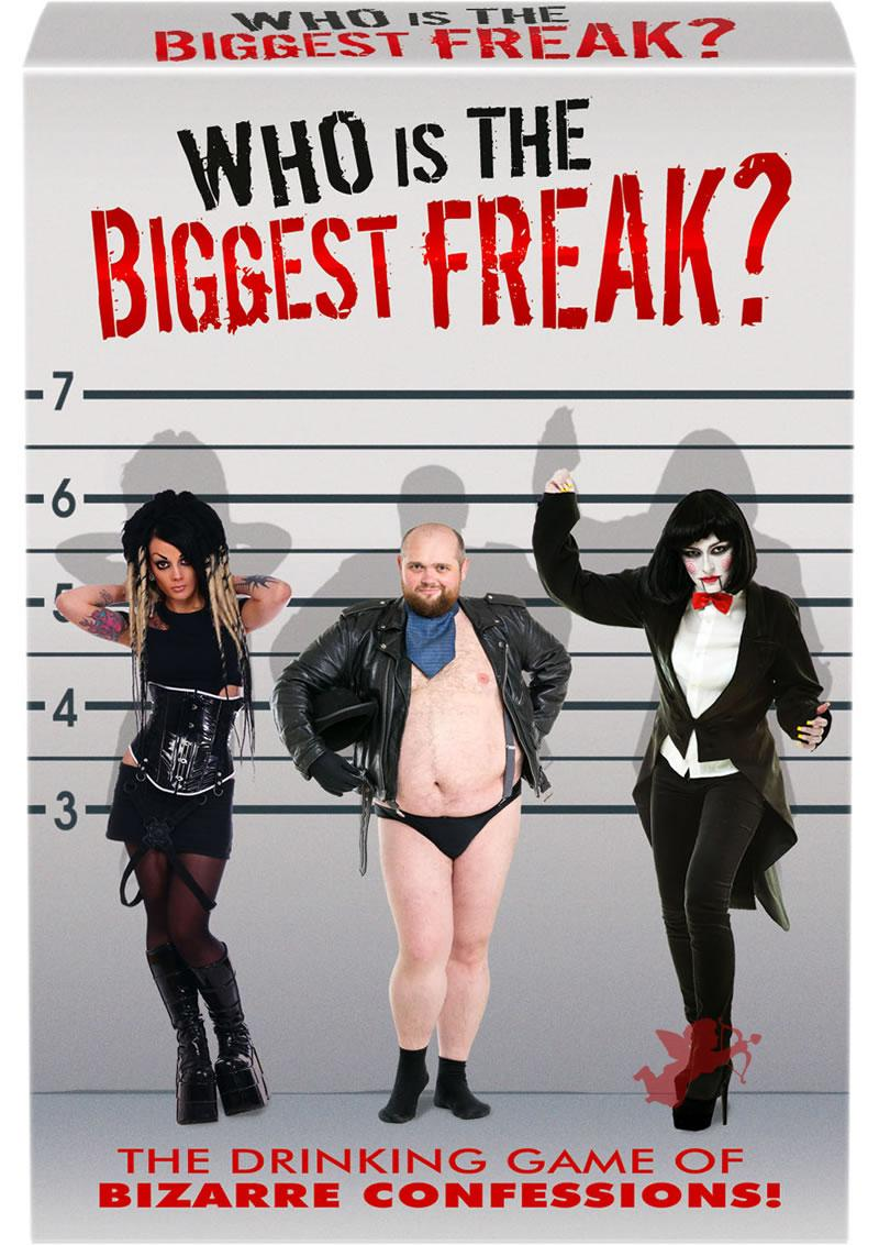 Who Is the Biggest Freak? Drinking Game